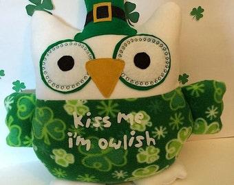 Irish Owl Pillow-St Patrick's Day pillow- Kiss Me I'm Owlish Pillow- Owl Pillow- Shamrock Owl Plush
