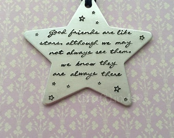 Personalised Decoration/ Ornament,Star, Friends are like stars , Hand Stamped