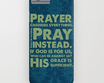 Prayer Changes Everything Phone Hard Cases
