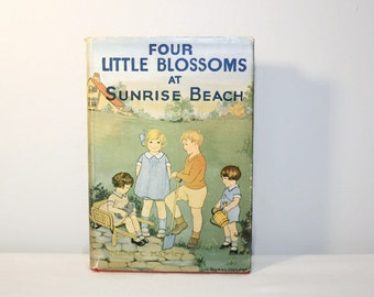 Four Little Blossoms at Sunrise Beach by Mabel Hawley, Antique Children's Book