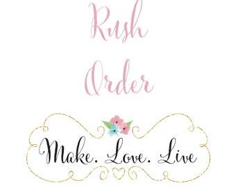 RUSH ORDER 1-3 ITEMS