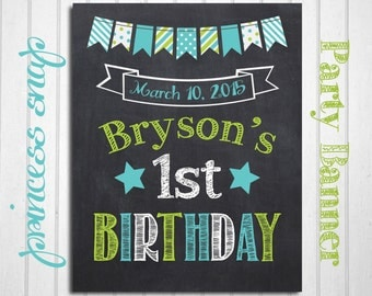 First Birthday Chalkboard - 1st Birthday Banner - Baby's First Birthday Poster - Boy or Girl