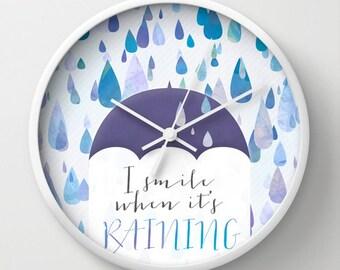 "Happy Raindrops Wall Clock, April Showers Clock, ""I Smile When It's Raining"" Wall Clock"