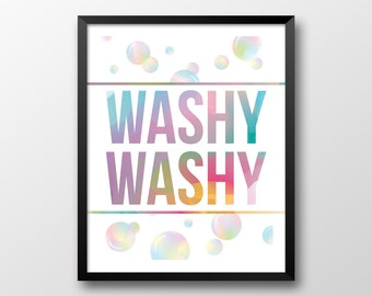 Bathroom Printable Art, Washy Washy, Rainbow Colors Art, Children's Art Print, Soap Bubbles Art, Instant Download