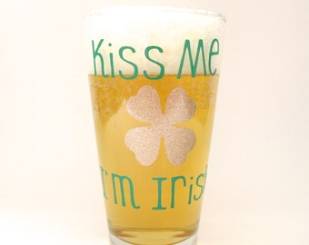 St. Patrick's Day Kiss Me I'm Irish Pint Glass