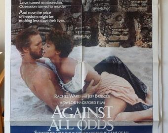 "Movie Poster  ""Against All Odds""  Original 1983 Movie Poster One-Sheet   Jeff Bridges - Rachel Ward - James Woods"