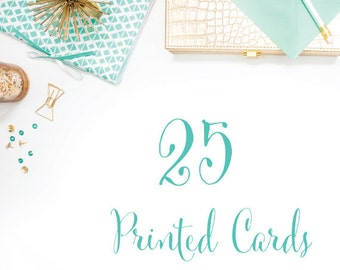 25 Printed Cards (Front and Back w/envelopes and shipping)