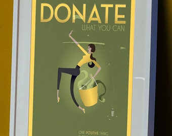 One Positive Thing: DONATE Illustration Poster -Buddy Bravo