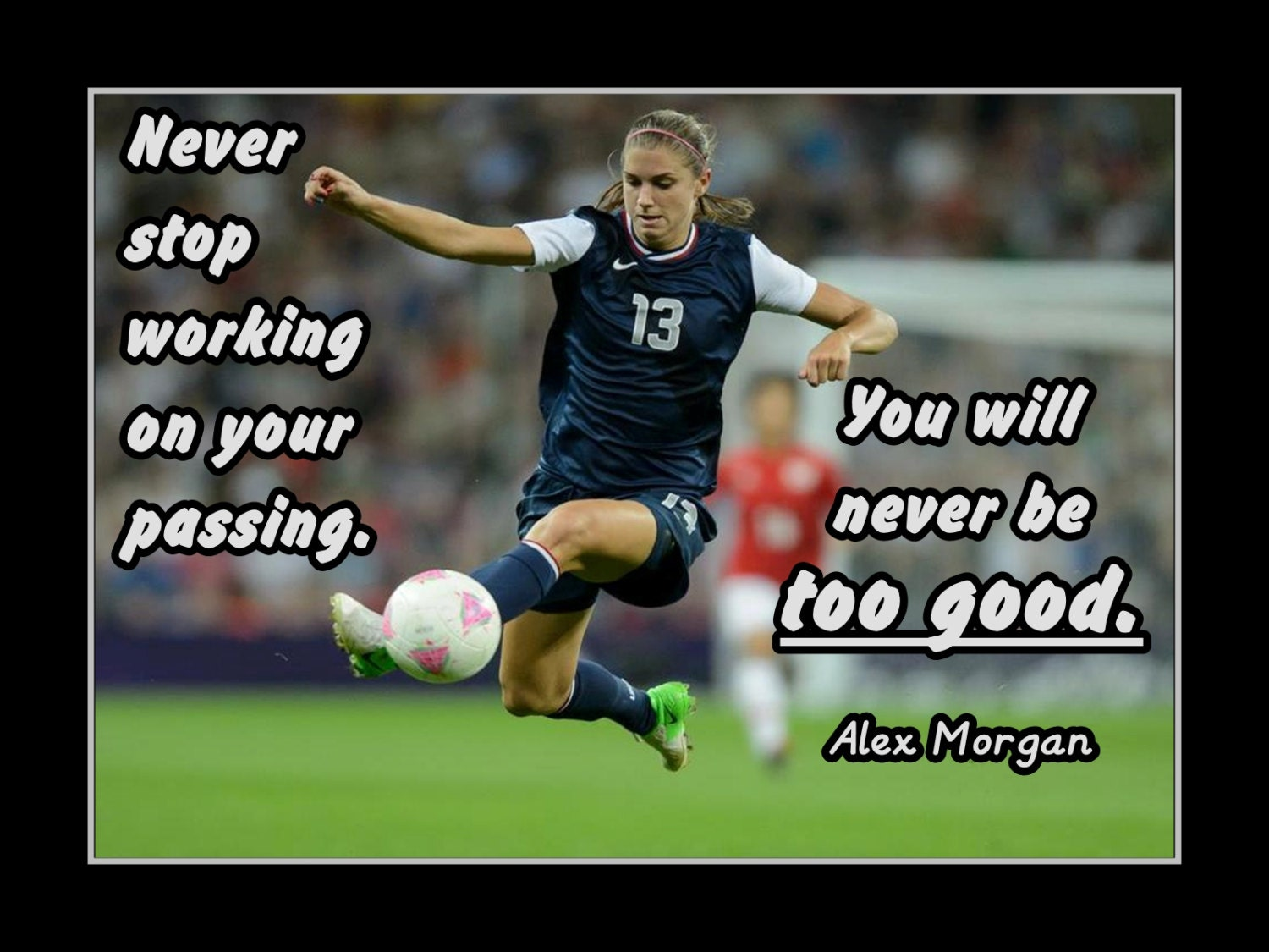 Soccer Poster Alex Morgan Photo Quote Wall Art 5x7 By ArleyArt