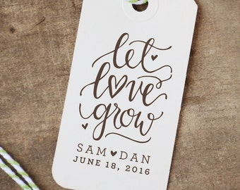 Personalized Let Love Grow Rubber Stamp for Wedding Stationery, Seed Packet Favors and Favor Tags for Weddings or Baby-Bridal Showers