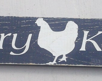 Country Kitchen Rooster Quote Wooden Wall Sign