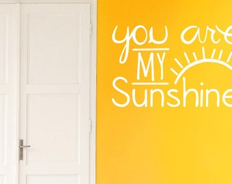 You Are My Sunshine Wall Sticker