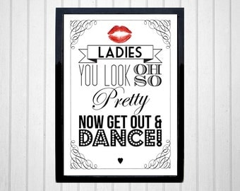 Wedding Bathroom Signs (2) - You Look Oh So Pretty Now Get Out and Dance - Ladies / Gentlemen - A4 wedding sign - vintage style