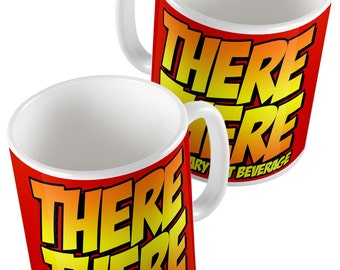 The Big Bang Theory - Sheldon Cooper There There Customary Hot Beverage Mug