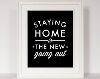 Let's Stay Home, Home Decor, Bedroom Art, Bedroom Decor, Quote Art, Typography Print, Housewarming Gift, Wedding Gift, Gift for Couple