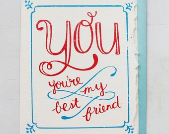 You're My Best Friend - Hand Lettered Greeting Card