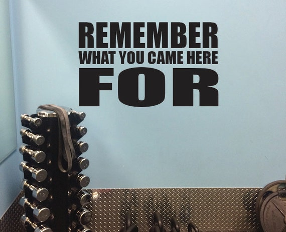 Fitness athletic wall decal locker room decor remember what