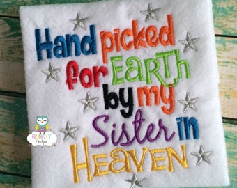 Hand Picked for Earth by my Sister in Heaven Bodysuit or Shirt, Rainbow Baby Shirt