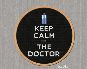 Cross Stitch Pattern Keep Calm i'm the Doctor Instant Download PDF Chart