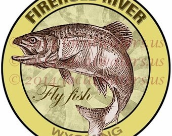 Firehole River Fly Fishing Wyoming Sticker Guaranteed not to fade for 3 years Fishing Gift