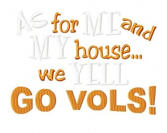 As for Me and My House GO VOLS embroidery design Instant Download