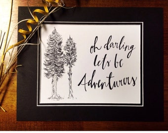 Oh Darling, Lets Be Adventurers (PAPER QUOTE)