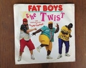 Fat Boys - The Twist - with stupid Def vocals by Chubby Checker - 45 vinyl record