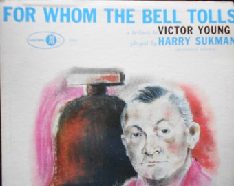 Harry Sukman - For Whom The Bell Tolls - tribute to Victoy Young -vinyl record