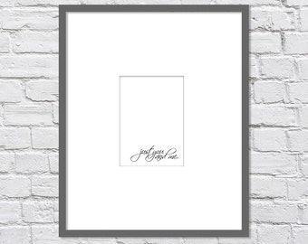 Just You and Me/ Gift to Bride/ Gift to Groom/ Wedding Gift/ Bridal Shower Gift/ First Paper Anniversary Date/ Black and White/ Size 5x7