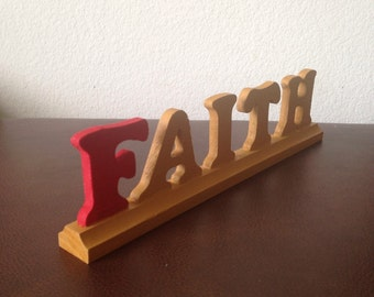 "Wooden ""Faith"" word"