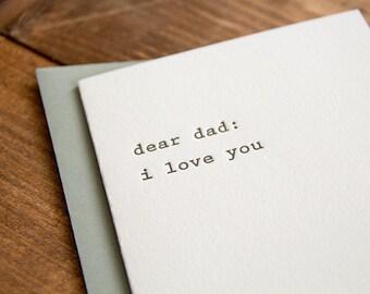 Dear Dad: I love You Letterpress Greeting Card