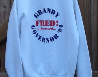 """Vintage 1994 XL collectible Fred Grandy """"Fred! Instead"""" """"Grandy Governor '94"""" white sweatshirt Fruit of the Loom. 50/50 cotton and polyester"""
