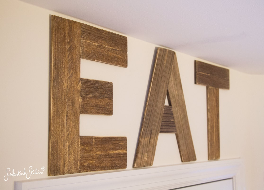 Eat sign wood 12 tall letters kitchen by smokestackstudios for Kitchen letters decoration