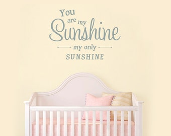 You Are My Sunshine Nursery Wall Decal Childrens Bedroom Vinyl Wall Art Decal