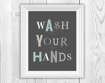 Wash Your Hands And Brush Your Teeth Printables / Bathroom Wall Art / Typography Bathroom Art Printable / You pick colors!