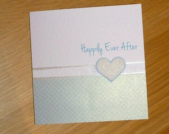 Wedding  Engagement or Anniversary congratulations Card - Happily Ever After