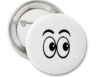 Pinback Button or Magnet or Pocket Mirror or Bottle Opener Eyes