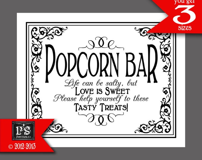 Popcorn Bar Wedding Sign - Popcorn can be salty, but Love is Sweet - Tasty Treats - DIY instant download - Traditional Black Tie Collection