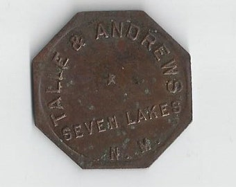 RARE Talle and Andrews Indian Trading Post Token