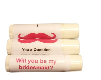 Set of 12 will you be my Bridesmaid, I mustache you a question, great way to pop the question bridesmaid gift, personalized lip balm label