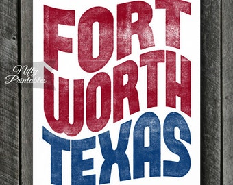 Fort Worth Print - PRINTABLE Fort Worth Texas Poster - Fort Worth Art - Ft Worth TX Gifts - Red White Blue