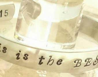 This is the BEST life ever cuff bracelet.