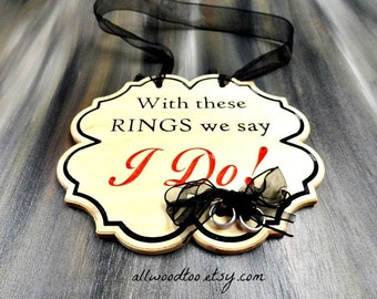 With These Rings We Say I Do Sign Wood Wedding Signs Ring Bearer Signs Wedding Photo Props