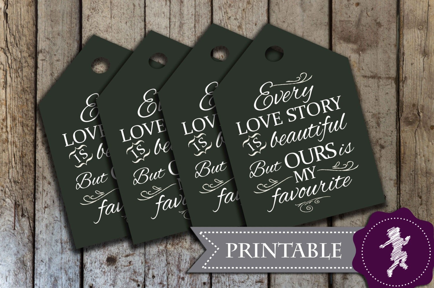 Wedding gift tags Every Love Story is Beautiful but ours is