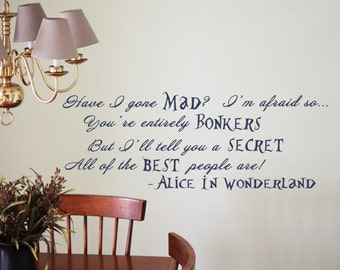 SALE!! Alice In Wonderland Inspired Best People Are Bonkers Quote Wall Vinyl Decal 20% OFF!