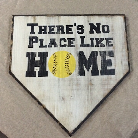 There's No Place Like Home Plate Softball