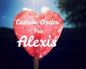 Custom order for Alexis