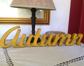AUTUMN wood word,shabby chic Autumn sign,antiqued autumn sign, fall sign, harvest signs, seasonal signs. yellow signs, aged signs.