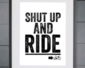 EllieBeanPrints Shut Up And Ride Cycling Print - Various Sizes