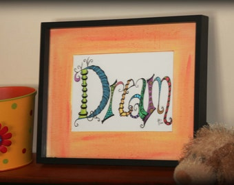 Dream Zentangle Inspired Word Art Hand Drawn Word Art Child S Room Art Nursery